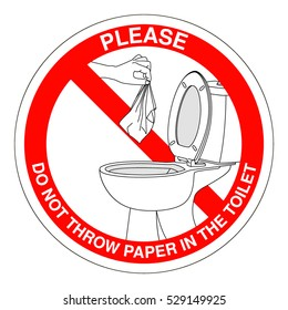 Please do not throw paper towels in the toilet. Sign.