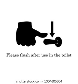 Please flush toilet sign. Template on white background. Flat style graphic design. Vector