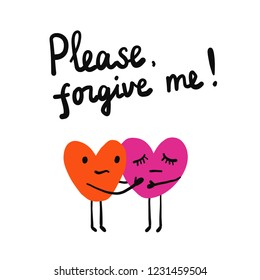 Please forgive me lettring illustration with two hearts holding each other for prints posters tshirts and banners background
