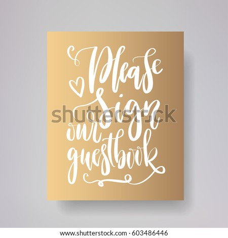 please sign our guestbook wedding typography stock vector royalty