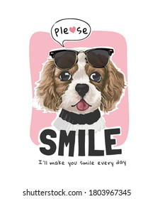 please smile slogan with cute dog with sunglasses illustration