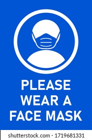 Please Wear a Face Mask Blue & White Instruction Sign. Vector Image.