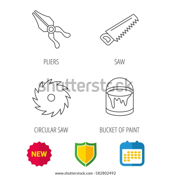 Pliers, circular saw and bucket of paint icons. Saw linear signs. Shield protection, calendar and new tag web icons. Vector