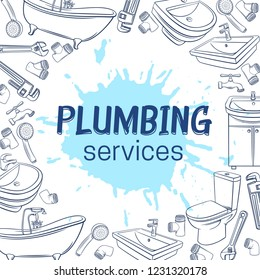 Plumbing service layout page design. Hand drawn shower, bathroom sink, toilet, sanitary wrench and tap for house plumbing promotion design. Sketch vector illustration with drops of watercolor.