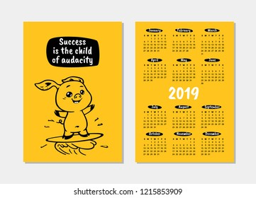 """Pocket calendar 2019 with pig. """"Success is the child of audacity"""" - inspirational quote, motivation. Vector illustration for prints, posters, calendars, t-shorts and postcards."""