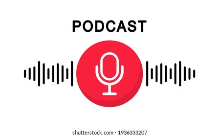 Podcast logo. The microphone icon. Podcast radio icon. Studio microphone with webcast. Audio record concept. Vector illustration.