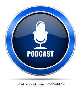 Podcast vector icon. Modern design blue silver metallic glossy web and mobile applications button in eps 10