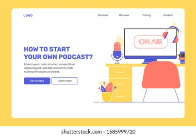 Podcasts, radio show, online courses. Recording home office. On the desk are microphone, monitor, headphones. Vector flat illustration. Landing page concept template. Modern design,  bright colors.