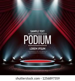 Podium with curtain on bright background. Empty pedestal for award ceremony. Platform illuminated by spotlights. Vector illustration.