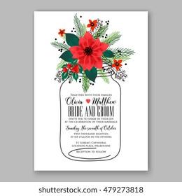 Poinsettia Wedding Invitation sample card beautiful winter floral ornament Christmas Party wreath poinsettia, pine branch fir tree, needle, mason jar bouquet Bridal shower ribbon template wording