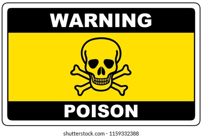 Poison, danger sign warning, vector dangerous symbol.