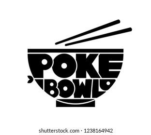 Poke Bowl Hawaiian Cuisine Restaurant Healthy Food Fish Menu Logo Lettering