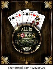 Poker Kings. Vector background. Poker and casino label. Texas holdem. All-in. Wood texture.