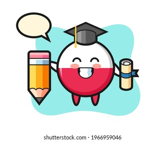 Poland flag badge illustration cartoon is graduation with a giant pencil, cute style design for t shirt, sticker, logo element
