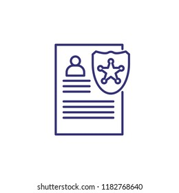 Police badge with document line icon. Warrant, police report, subpoena. Justice concept. Vector illustration can be used for topics like police, legal system, law enforcement