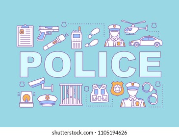 Police force word concepts banner. Law enforcement. Crime prevention. Isolated lettering typography idea with linear icons. Vector outline illustration