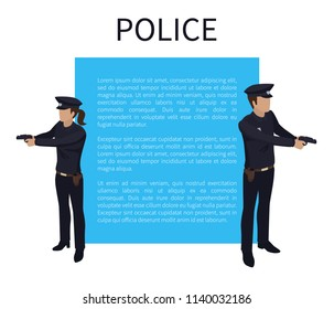 Police poster with policewoman and policeman officers with guns. Professional workers with badges cops bobby in uniform 3d isometric icons vector