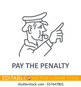 Police whistle. Pay the penalty. Editable line icon. Stock vector illustration.