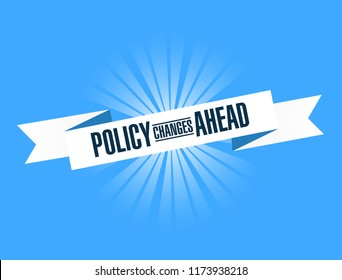 Policy changes ahead bright ribbon message  isolated over a blue background