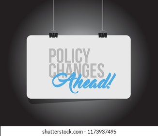 Policy changes ahead hanging banner message  isolated over a black background