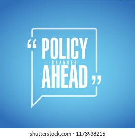 Policy changes ahead line quote message concept isolated over a blue background