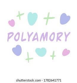 Polyamory - lettering. Polyamorous relationships. Polyamory. Vector illustration
