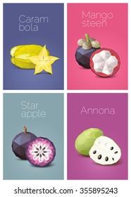 Polygonal fruit - carambola, star apple, annona, mangosteen. Vector illustration