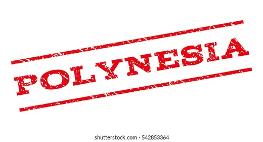 Polynesia watermark stamp. Text caption between parallel lines with grunge design style. Rubber seal stamp with scratched texture. Vector red color ink imprint on a white background.