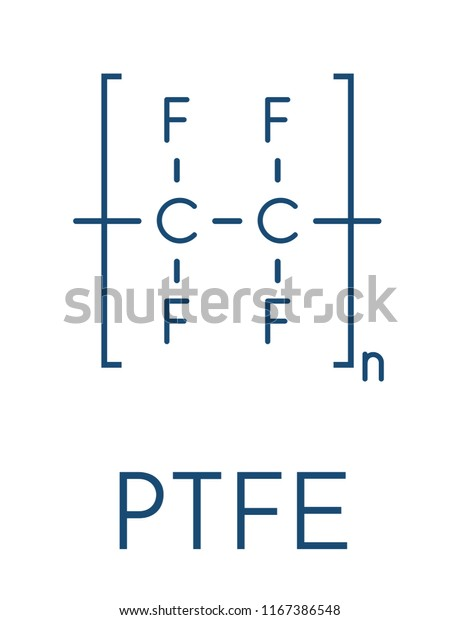 Polytetrafluoroethylene Ptfe Polymer Chemical Structure Used