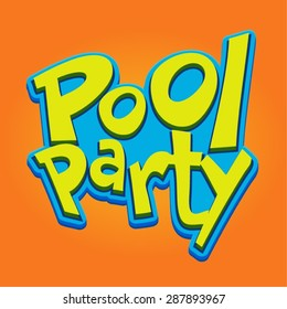 Pool Party Heading / Title