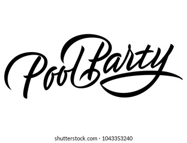 Pool party lettering. Modern inscription in black color. Handwritten text, calligraphy. Can be used for greeting cards, posters and leaflets