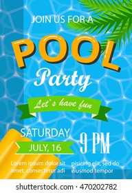 Pool party poster, flyer or banner template with water surface, palm leaves and yellow mattress.