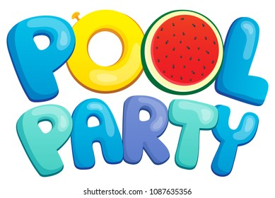 Pool party sign theme 1 - eps10 vector illustration.