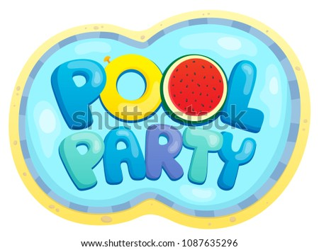 Pool party sign theme 2 - eps10 vector illustration.