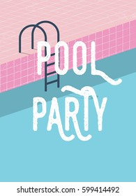 Pool party in summer invitation poster template concept with retro style vector illustration and creative typography. Eps10 vector illustration.
