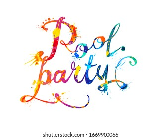 Pool party. Words of calligraphic vector splash paint letters