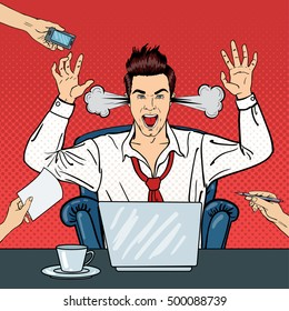 Pop Art Angry Businessman Shouting with Steam Coming out of his Ears. Man at Multi Tasking Office Work. Vector illustration