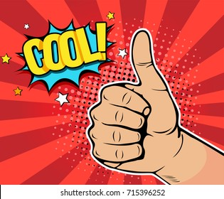 Pop art background with male hand showing thumb up with inscription Cool. Vector colorful hand drawn illustration with halftone in retro comic style.