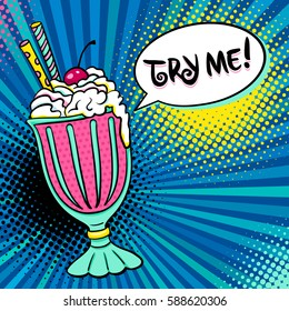 Pop art background with tasty colorful ice cream dessert, Try me speech bubble and halftone. Vector bright illustration in comic retro pop art style.