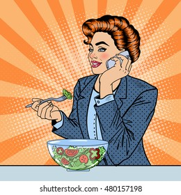 Pop Art Business Woman Talking on the Phone and Eating Salad. Vector illustration