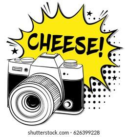 Pop art camera. Cheese! Pop art retro vector.