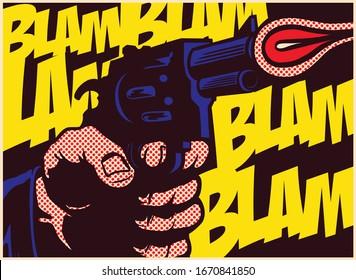 Pop art comic book style hand holding shooting gun, weapon gunshot with blam onomatopoeia vector illustration
