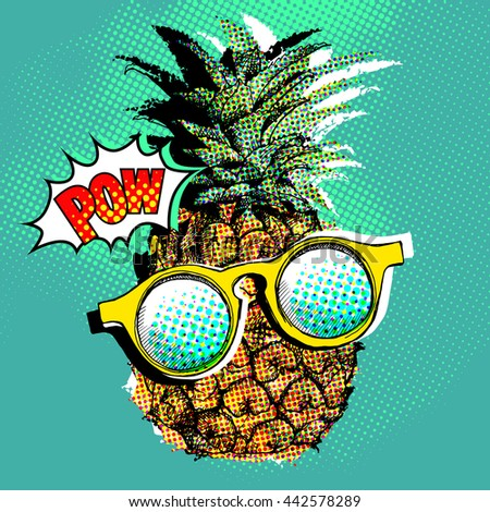 d214945442 Pop art comic poster with the image of a pineapple with a glasses. Vector  illustration