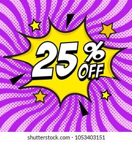 Pop art comic sale discount promotion banner. 25 percent off