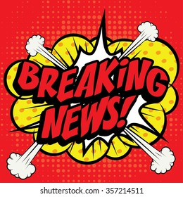 "Pop Art comics icon ""Breaking News!"". Speech Bubble Vector illustration."