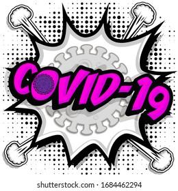 "Pop Art comics icon ""covid-19"". Speech Bubble coronavirus sign. vector illustration."