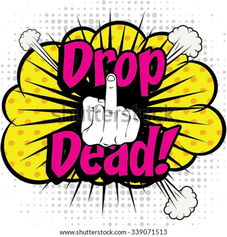 Pop Art Comics Icon Drop Dead Stock Vector Royalty Free 339071513