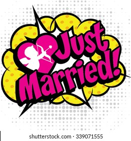 "Pop Art comics icon ""Just Married!"". Speech Bubble Vector illustration."
