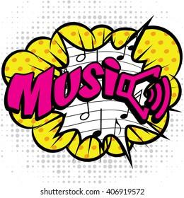 "Pop Art comics icon ""Music!"". Speech Bubble Vector illustration."