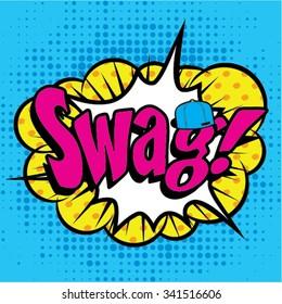 "Pop Art comics icon ""Swag"". Speech Bubble Vector illustration."